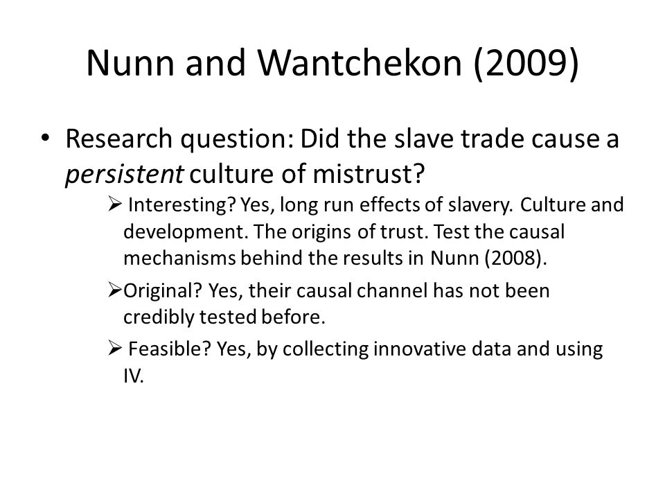 Why would slave trade affect trust today.