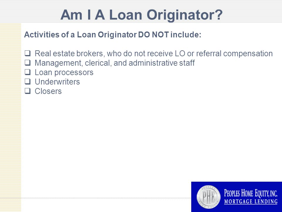 Am I A Loan Originator.