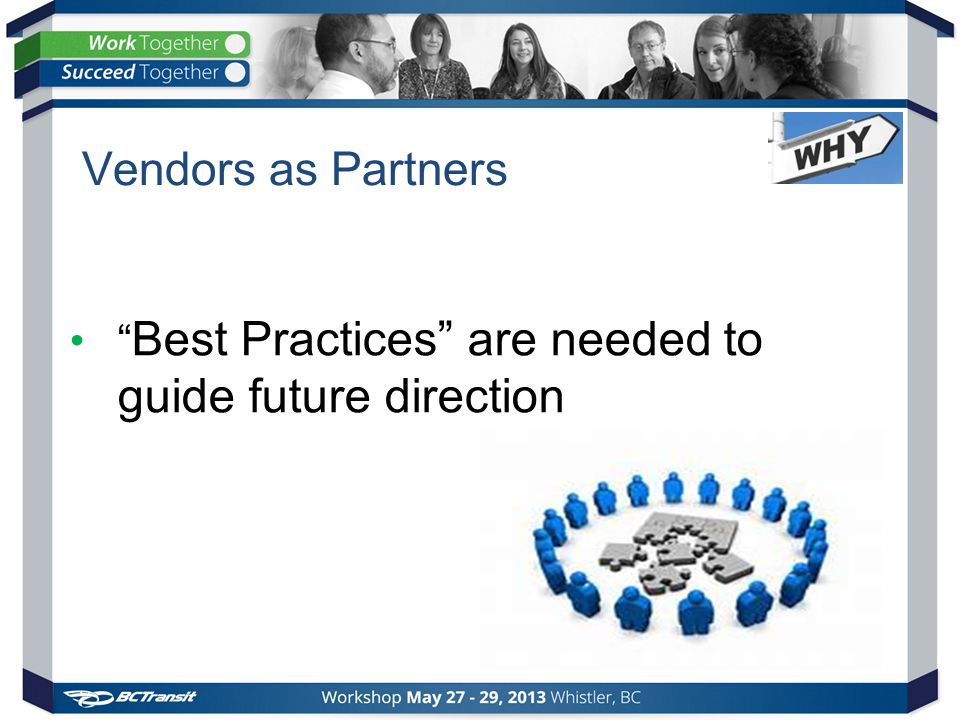 Vendors as Partners Best Practices are needed to guide future direction