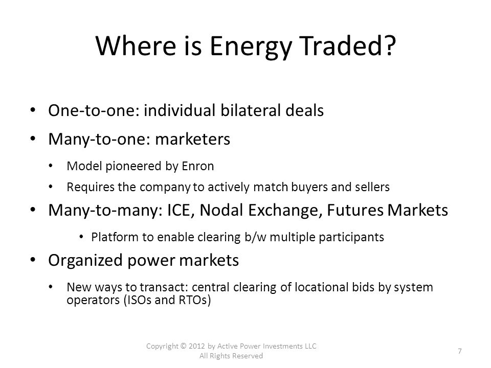 Outline Overview of Energy Trading Development of Nodal Power Markets Financial trading in Nodal Power Markets Risk Management Opportunities for investors Conclusions Copyright © 2012 by Active Power Investments LLC All Rights Reserved 8
