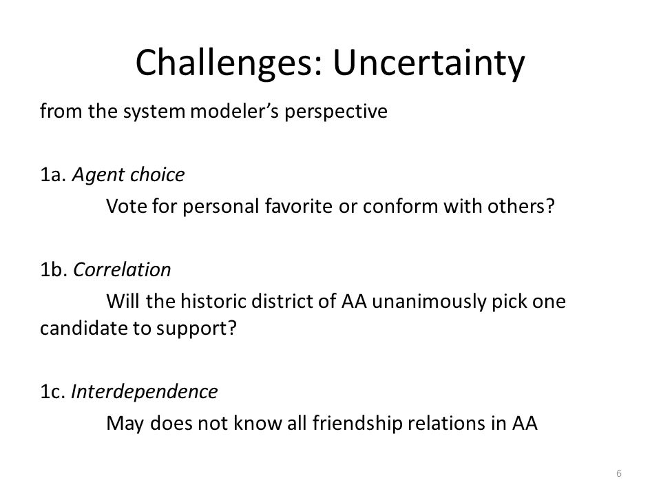 Challenges: Uncertainty from the system modeler's perspective 1a.