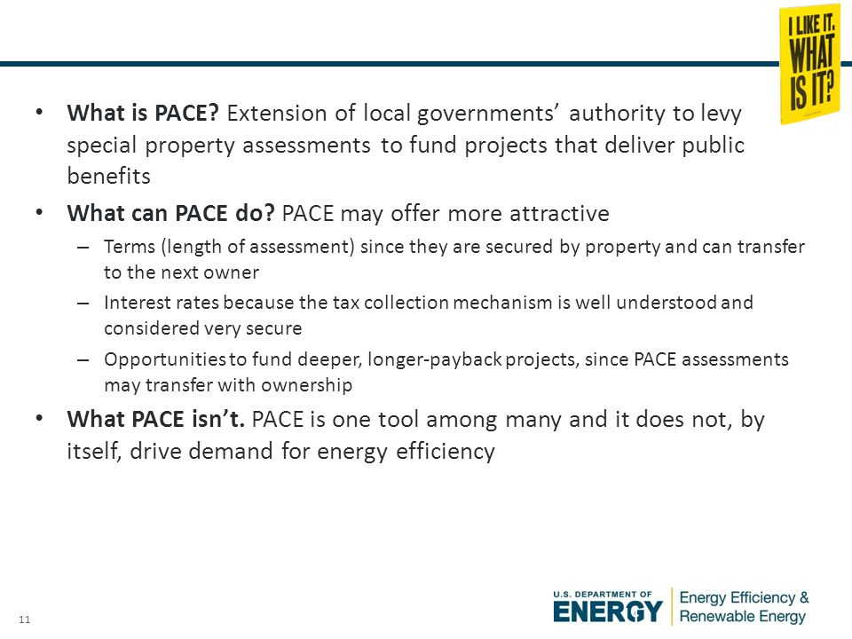 11 What is Commercial PACE. What is PACE.
