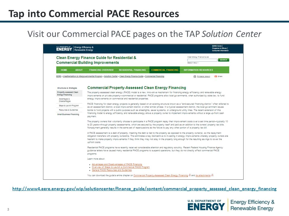 4 Clean Energy Financing Guide Chapter 12: Commercial PACE Financing Application Template Package Marketing Template Package Solution Center: DOE Provided Commercial PACE Materials http://energy.gov/sites/prod/files/2014/05/f15/ch12_commercial_pace_all.pdf