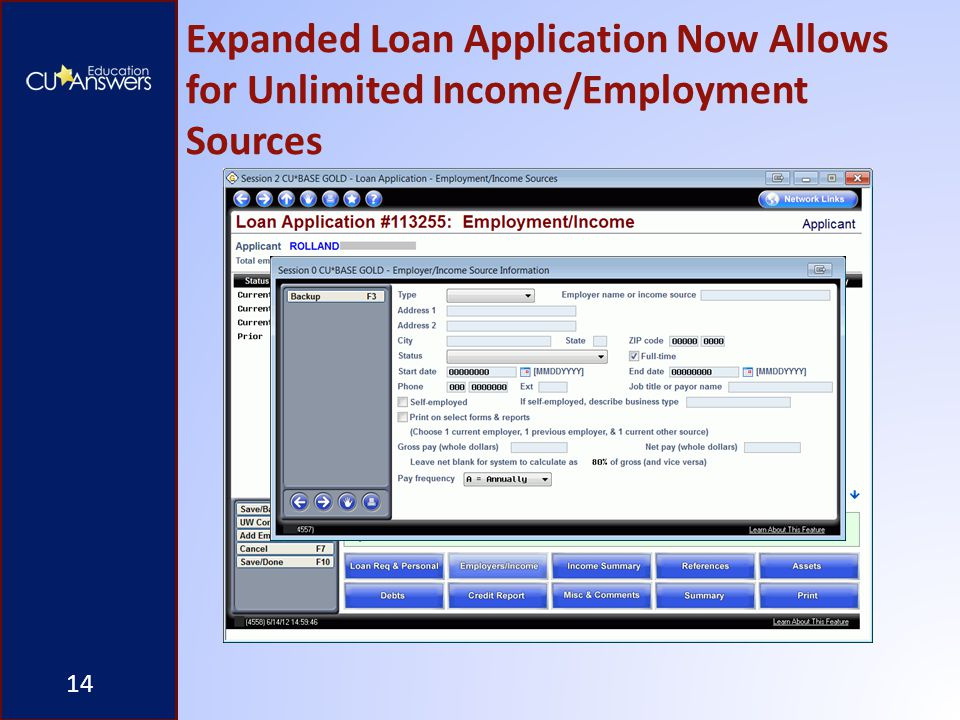 Expanded Loan Application Now Allows for Unlimited Income/Employment Sources 14
