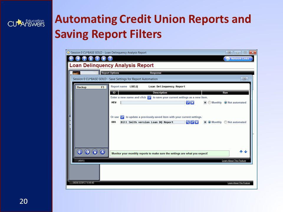 Automating Credit Union Reports and Saving Report Filters 20