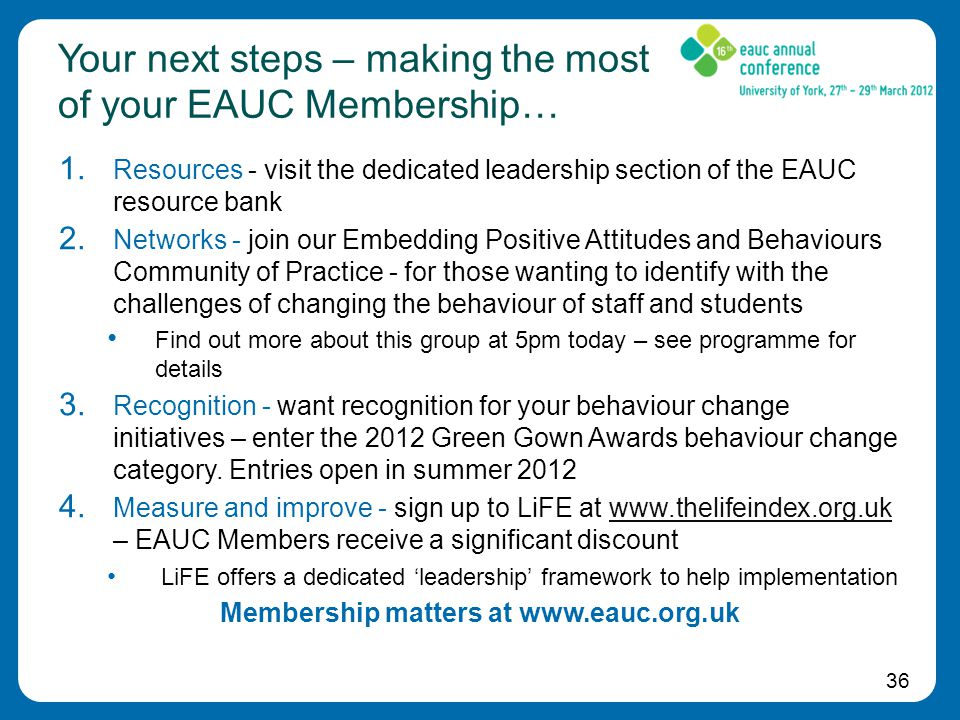 36 Your next steps – making the most of your EAUC Membership… 1.