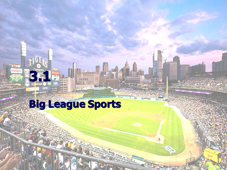 3.1 Big League Sports