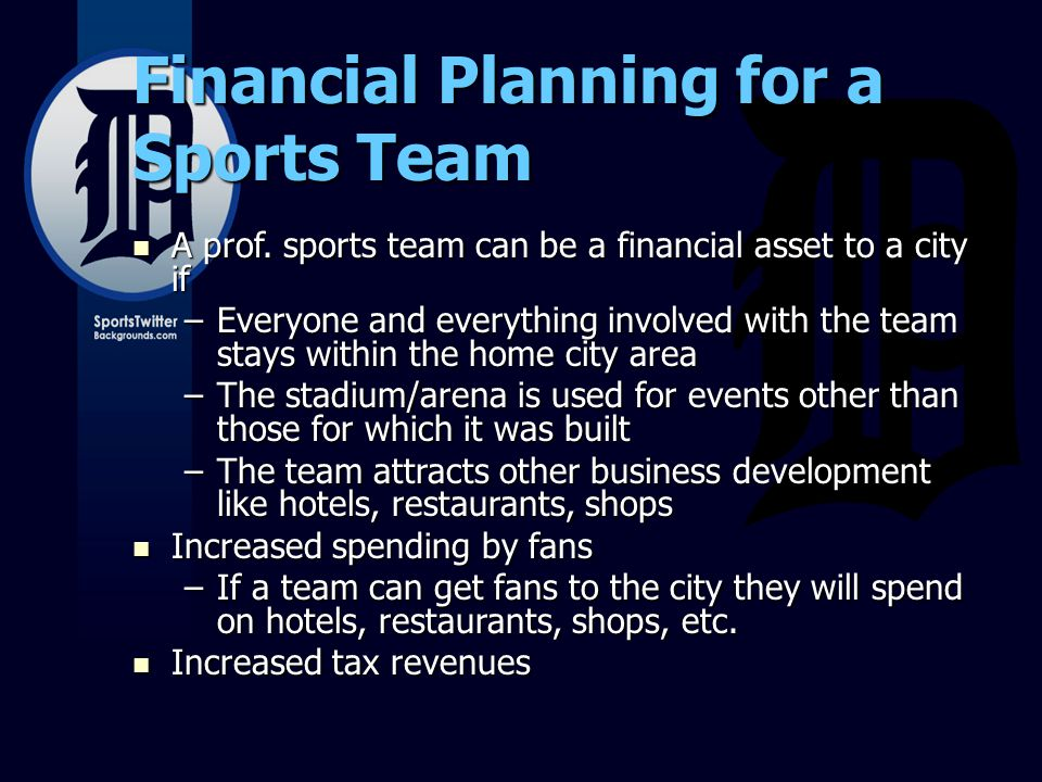 Financial Planning for a Sports Team A prof.