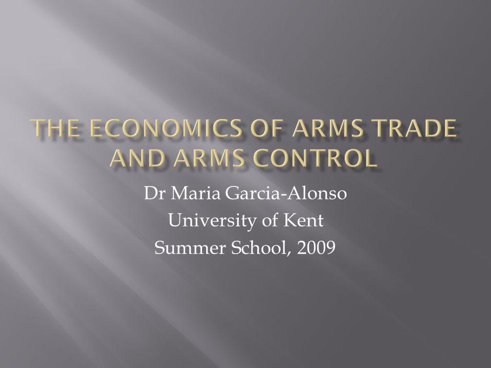  On arms trade:  Paul Dunne (UWE)  Keith Hartley (University of York)  Paul Levine (University of Surrey).