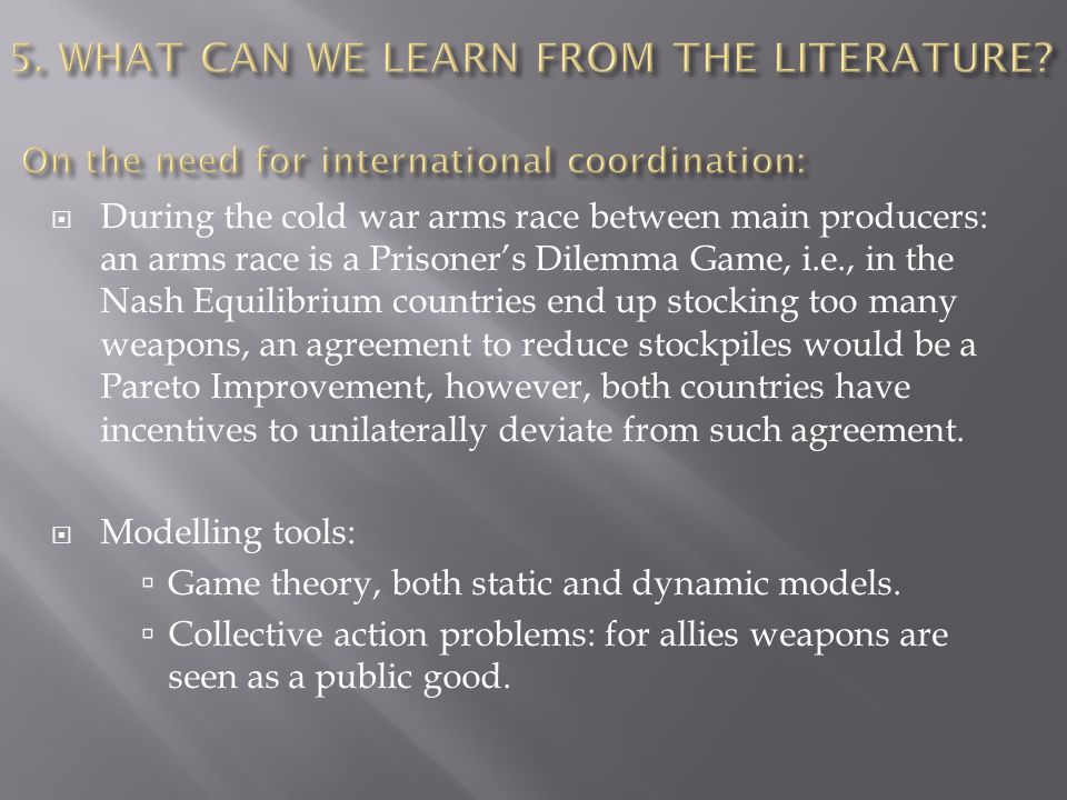  During the cold war arms race between main producers: an arms race is a Prisoner's Dilemma Game, i.e., in the Nash Equilibrium countries end up stocking too many weapons, an agreement to reduce stockpiles would be a Pareto Improvement, however, both countries have incentives to unilaterally deviate from such agreement.