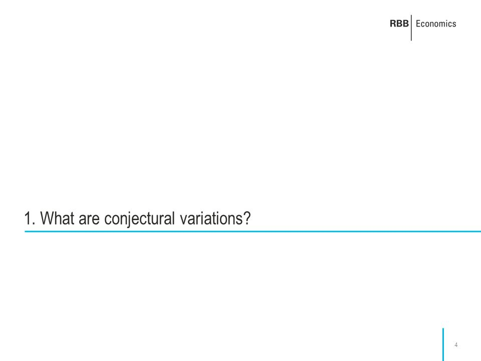 4 1. What are conjectural variations?