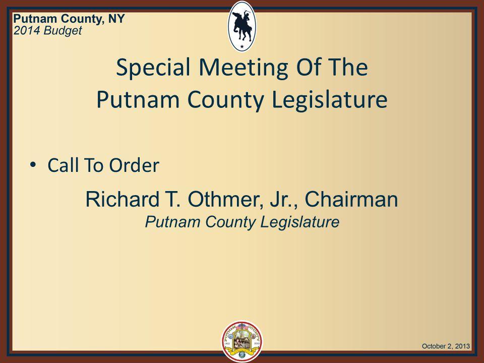Special Meeting Of The Putnam County Legislature Pledge of Allegiance