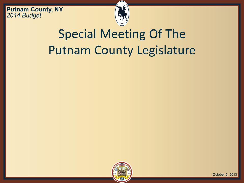Special Meeting Of The Putnam County Legislature