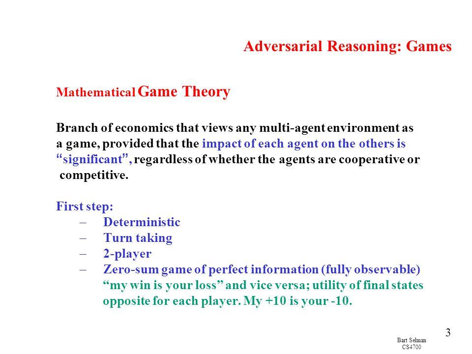 Bart Selman CS4700 4 Game Playing vs.Search Multi-agent game vs.