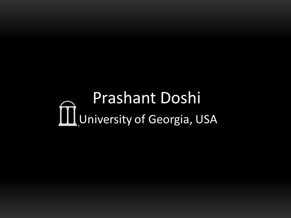 Prashant Doshi University of Georgia, USA