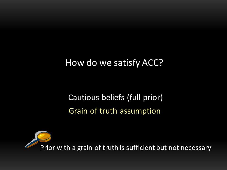 How do we satisfy ACC.