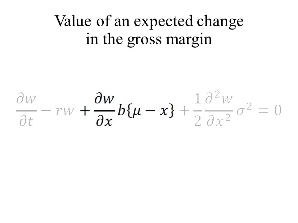 Value of an expected change in the gross margin