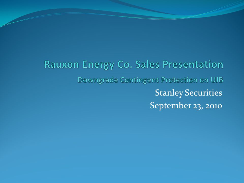 Stanley Securities September 23, 2010