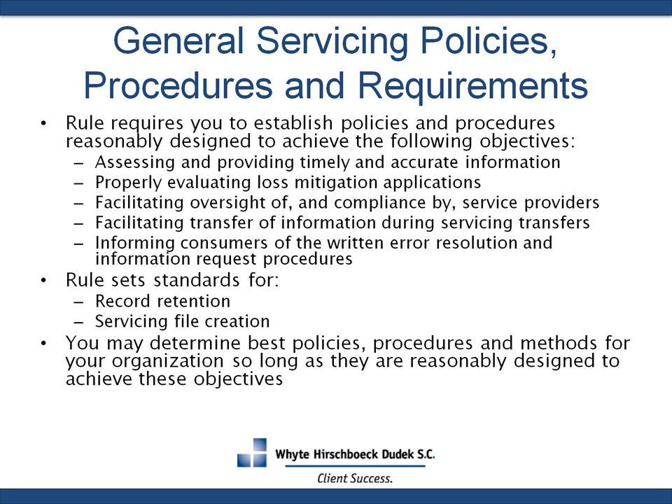 General Servicing Policies, Procedures and Requirements