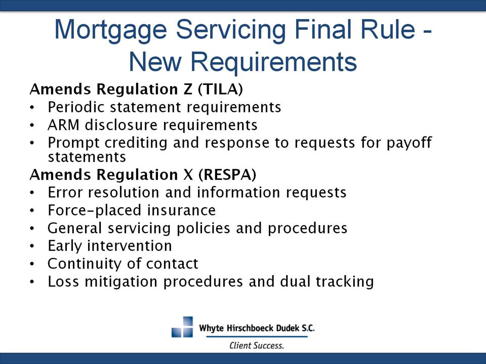 Mortgage Servicing Final Rule - New Requirements