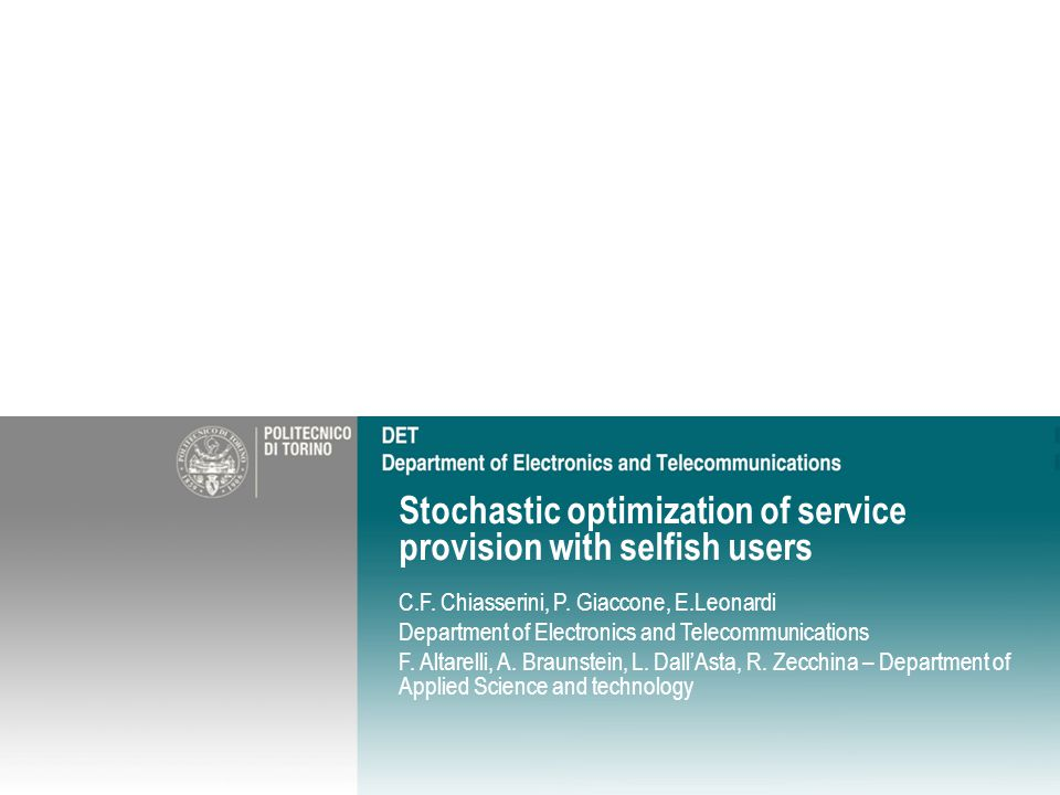 Stochastic optimization of service provision with selfish users C.F.