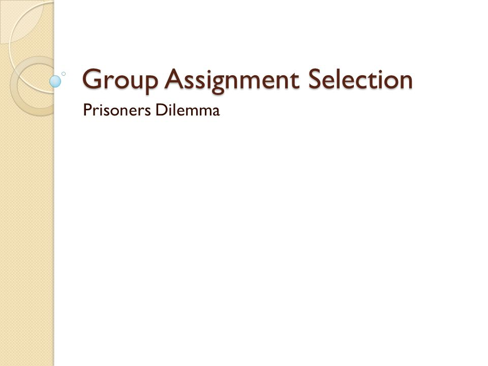 Group Assignment Selection Prisoners Dilemma