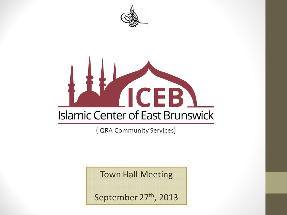 (IQRA Community Services) Town Hall Meeting September 27 th, 2013
