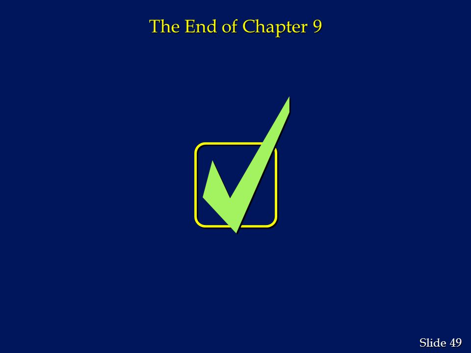 49 Slide The End of Chapter 9