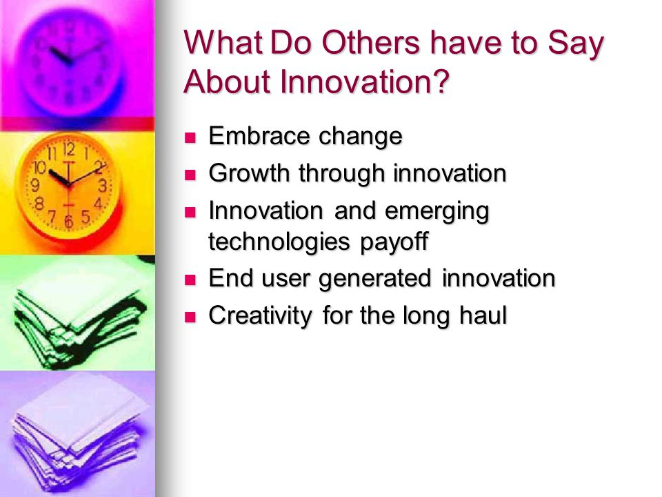 What Do Others have to Say About Innovation.