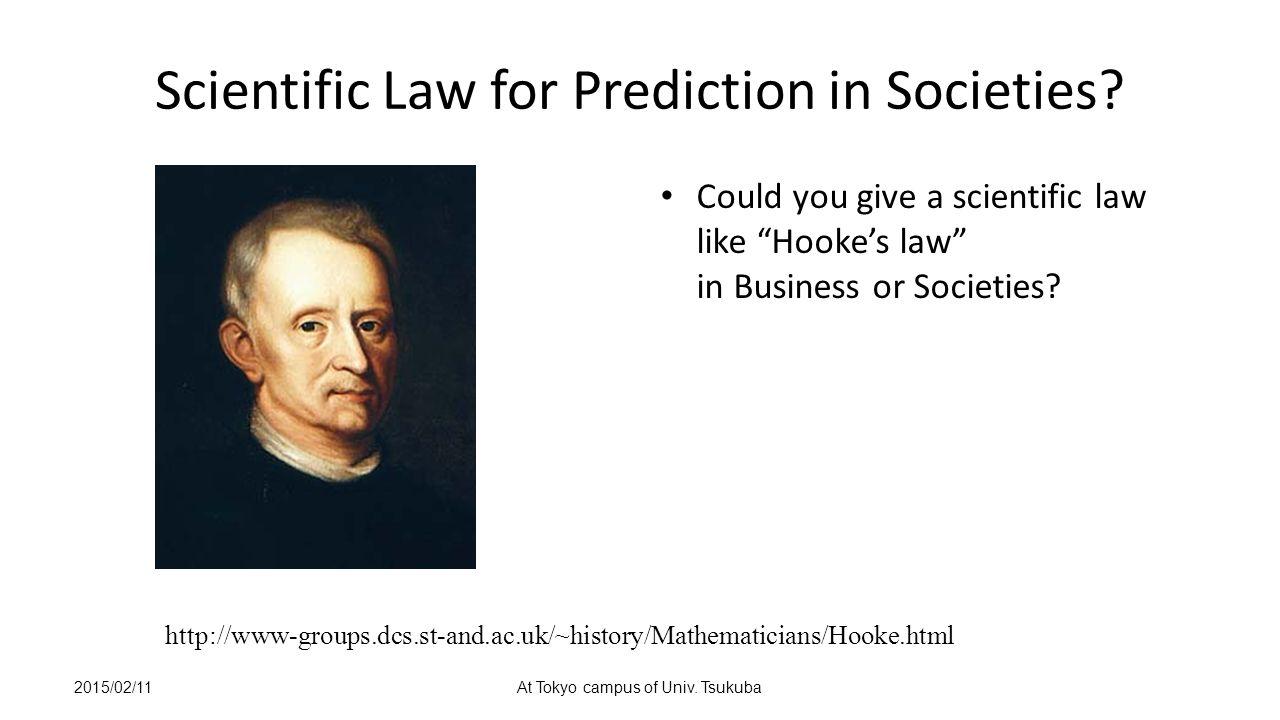 Scientific Law for Prediction in Societies.