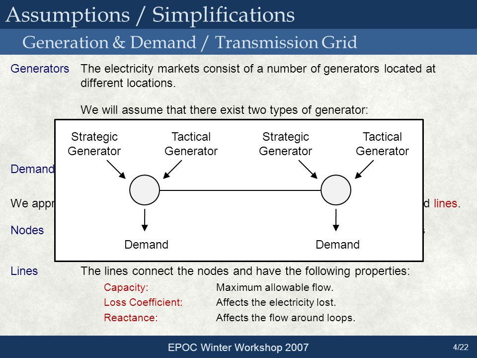 GeneratorsThe electricity markets consist of a number of generators located at different locations.