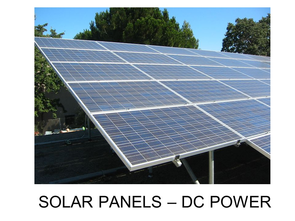 SOLAR PANELS – DC POWER