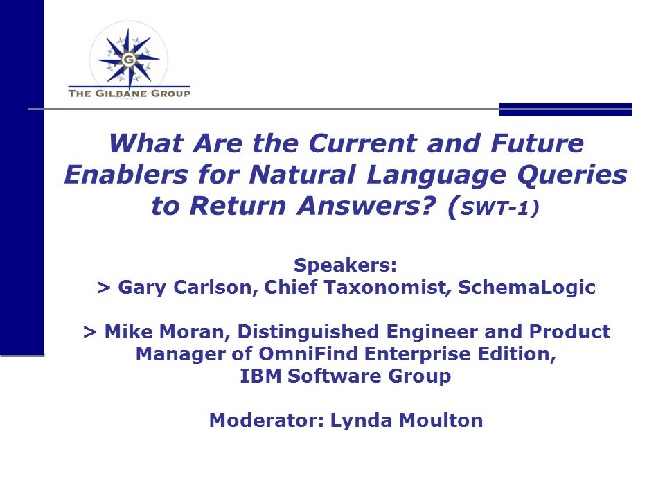 What Are the Current and Future Enablers for Natural Language Queries to Return Answers.