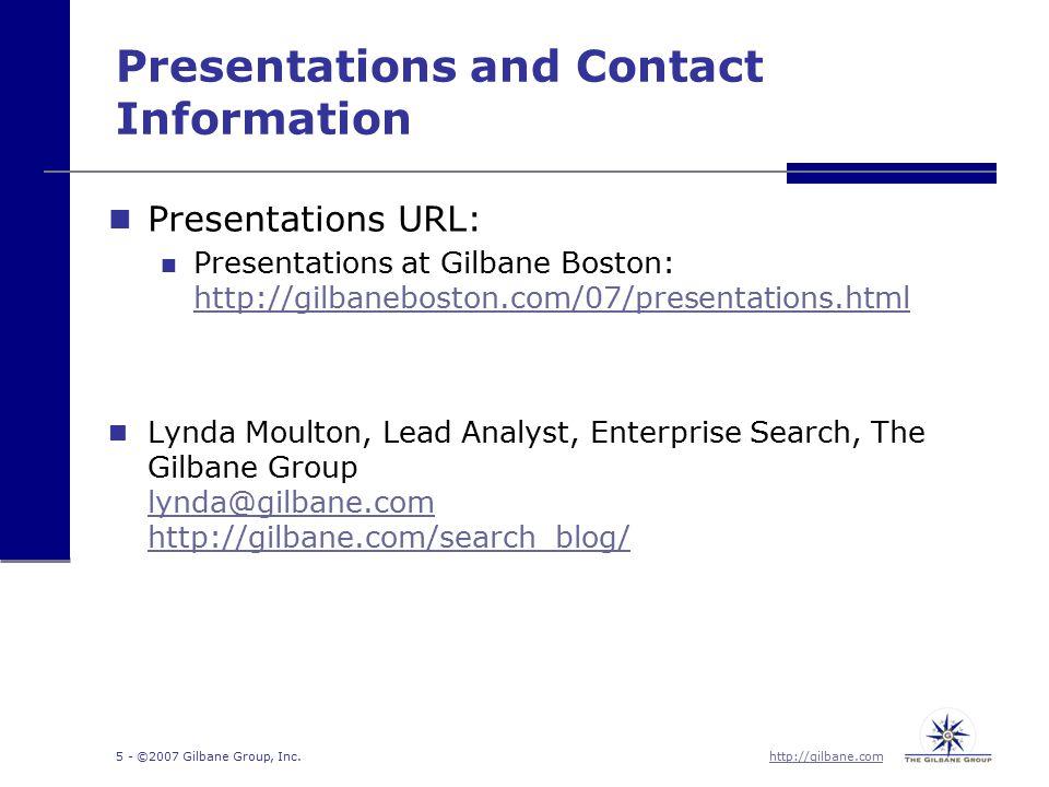 http://gilbane.com 5 - ©2007 Gilbane Group, Inc.