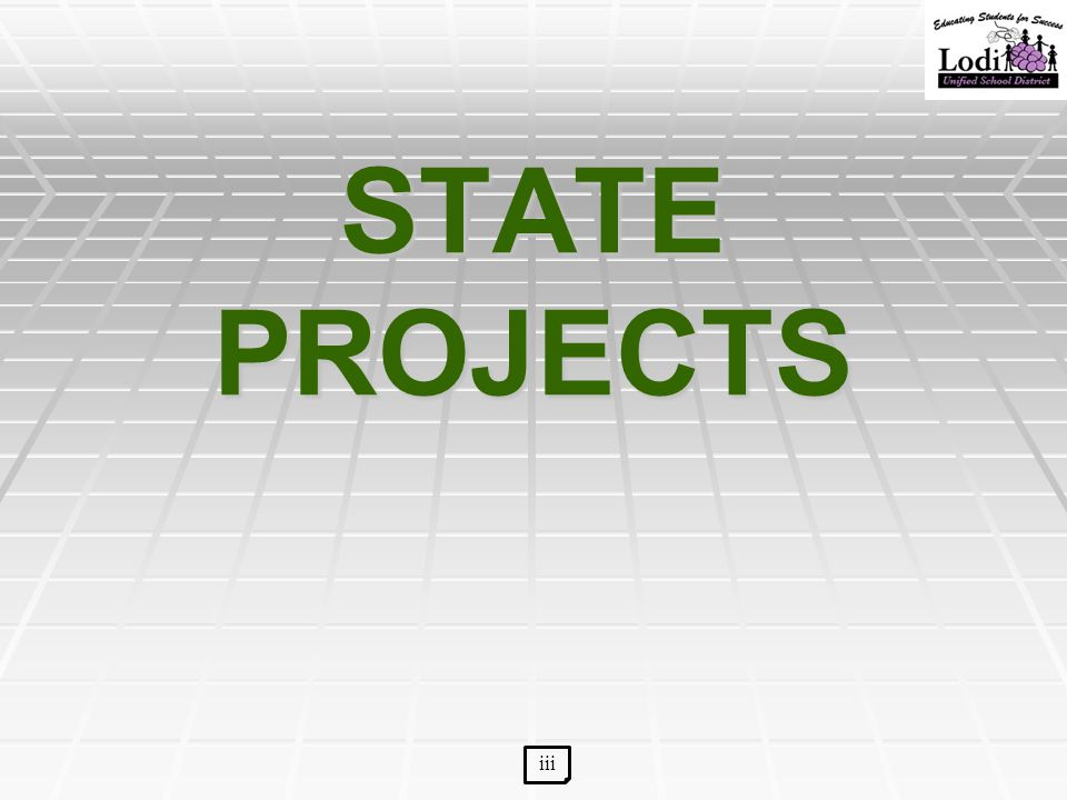 STATE PROJECTS iii
