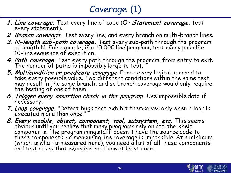 34 Coverage (1) 1.Line coverage.