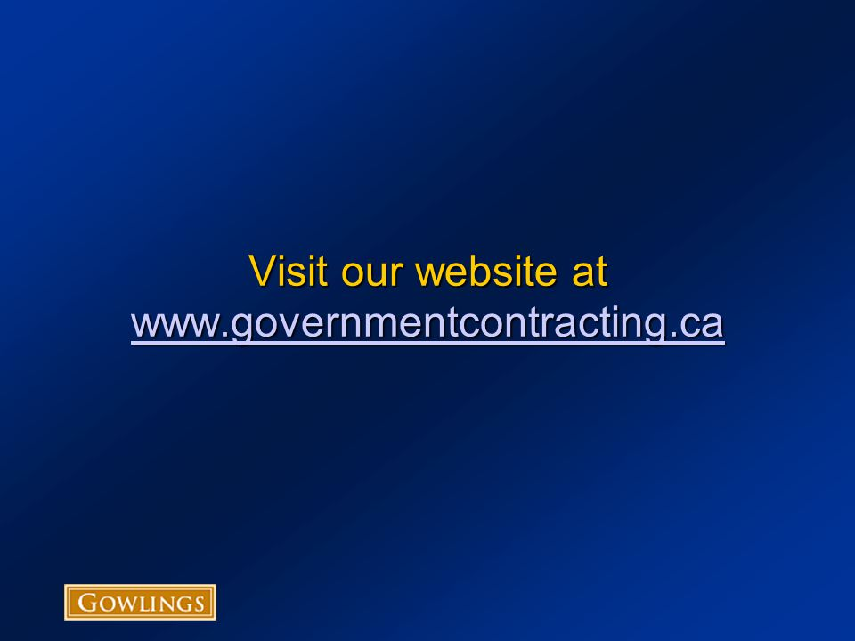 Visit our website at www.governmentcontracting.ca www.governmentcontracting.ca