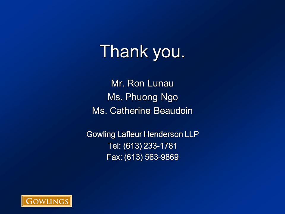 Thank you. Mr. Ron Lunau Ms. Phuong Ngo Ms.