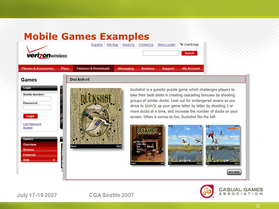 July 17-19 2007CGA Seattle 2007 Mobile Games Examples MoFactor 25