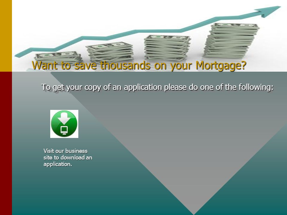 Want to save thousands on your Mortgage.