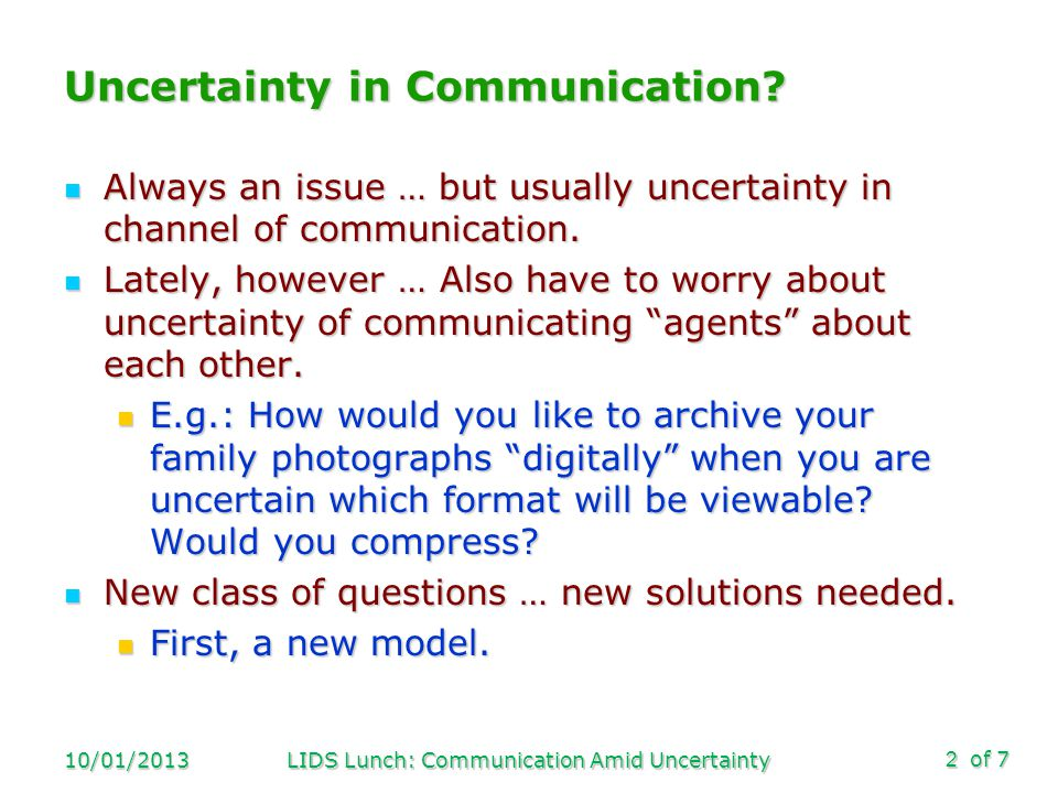 of 7 Uncertainty in Communication.