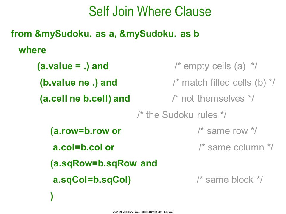 Self Join Where Clause from &mySudoku. as a, &mySudoku.