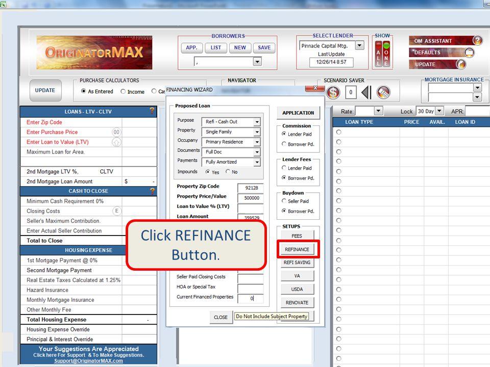 Click REFINANCE Button.