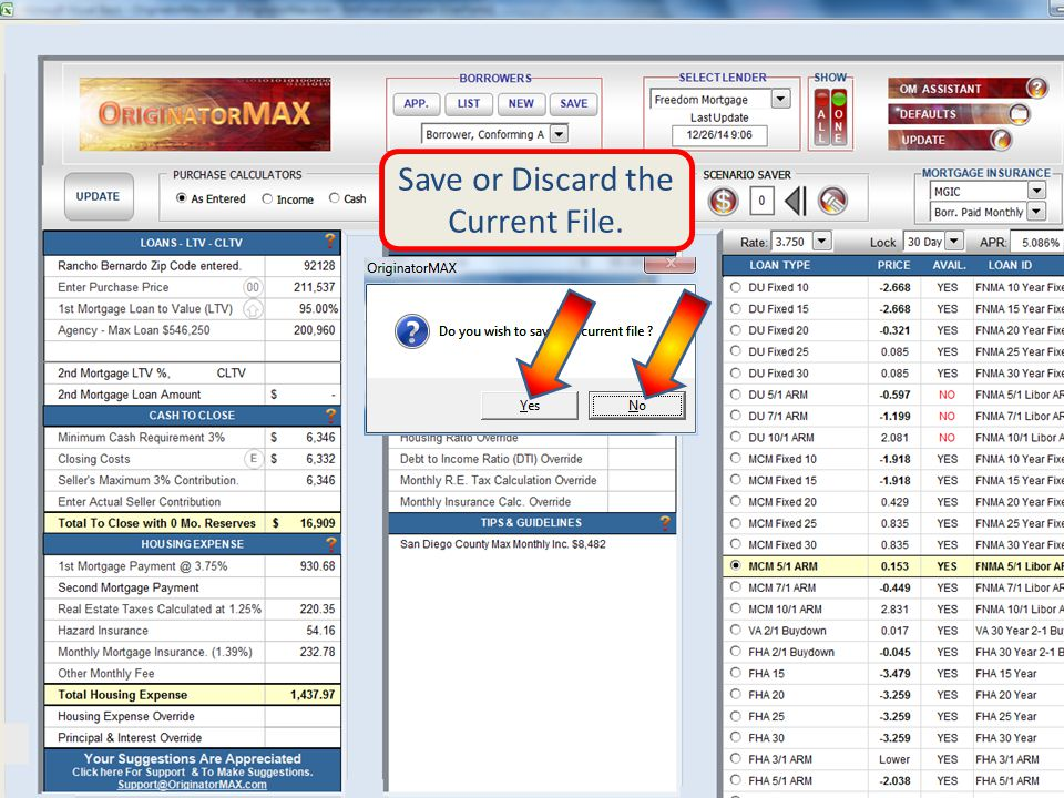 Unless Specific Amounts are required, LTV & Loan Amount are Calculated in the REFINANCE Screen.