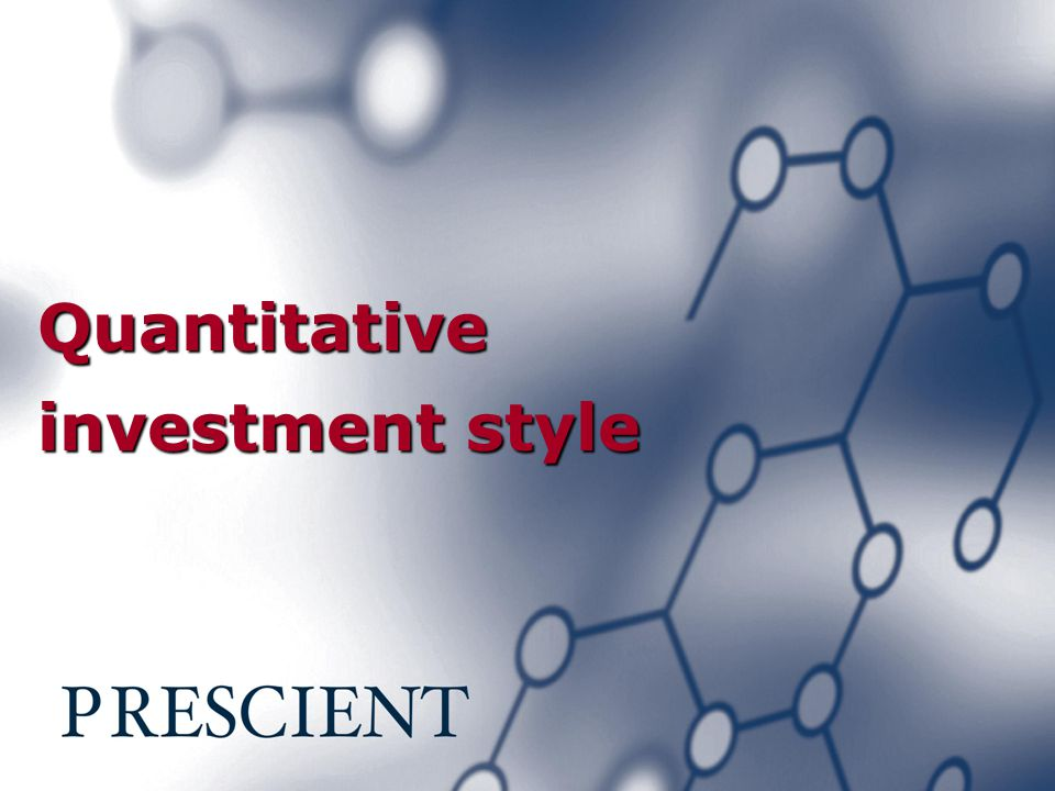 Quantitative investment style
