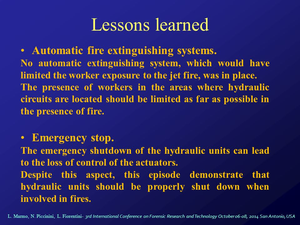 Lessons learned Automatic fire extinguishing systems.
