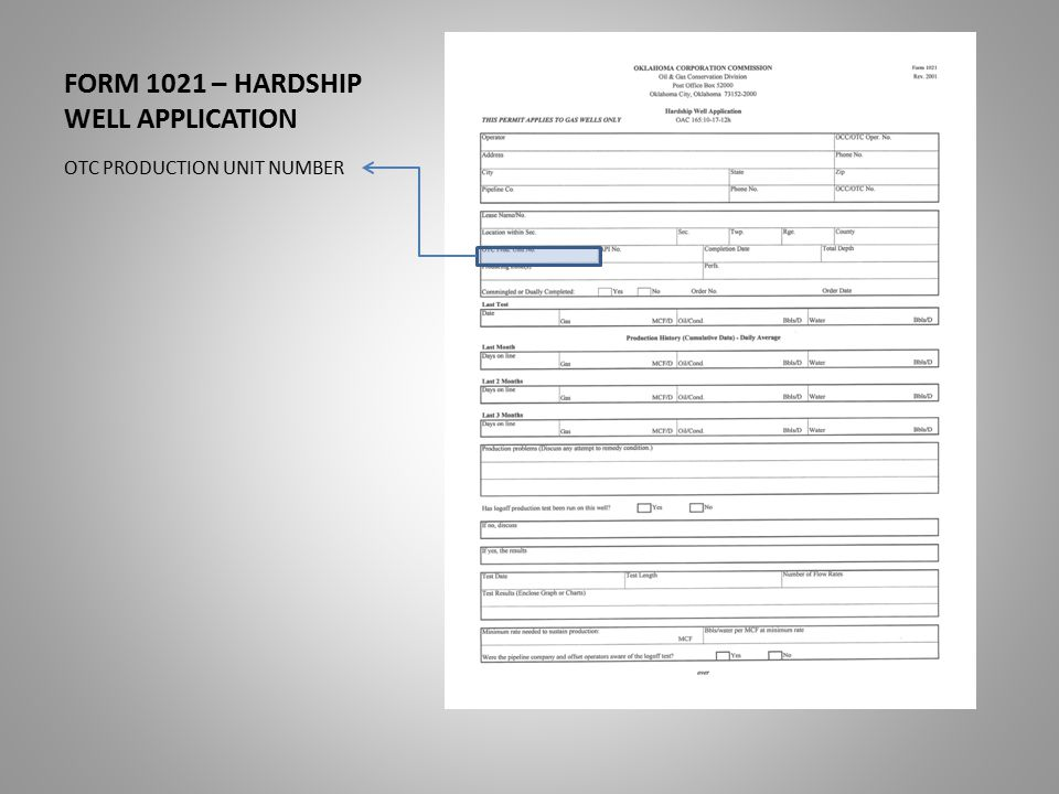FORM 1021 – HARDSHIP WELL APPLICATION OTC PRODUCTION UNIT NUMBER