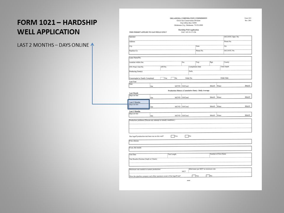 FORM 1021 – HARDSHIP WELL APPLICATION LAST 2 MONTHS – DAYS ONLINE