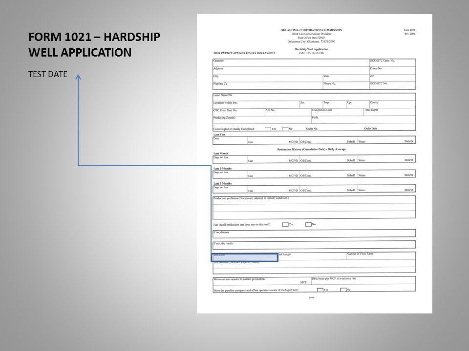 FORM 1021 – HARDSHIP WELL APPLICATION TEST DATE