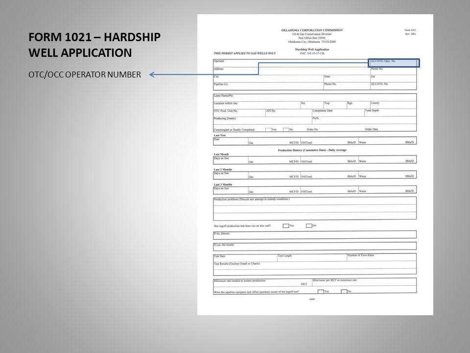 FORM 1021 – HARDSHIP WELL APPLICATION OTC/OCC OPERATOR NUMBER